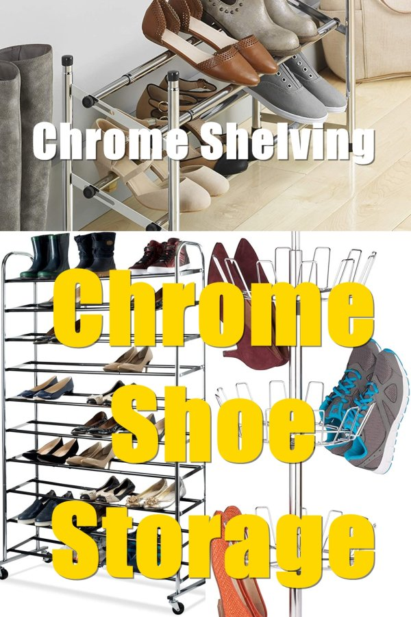 Chrome Shelving Can Give A Minimalist And Modern Look To The Bedroom Cluttered With Shoes.