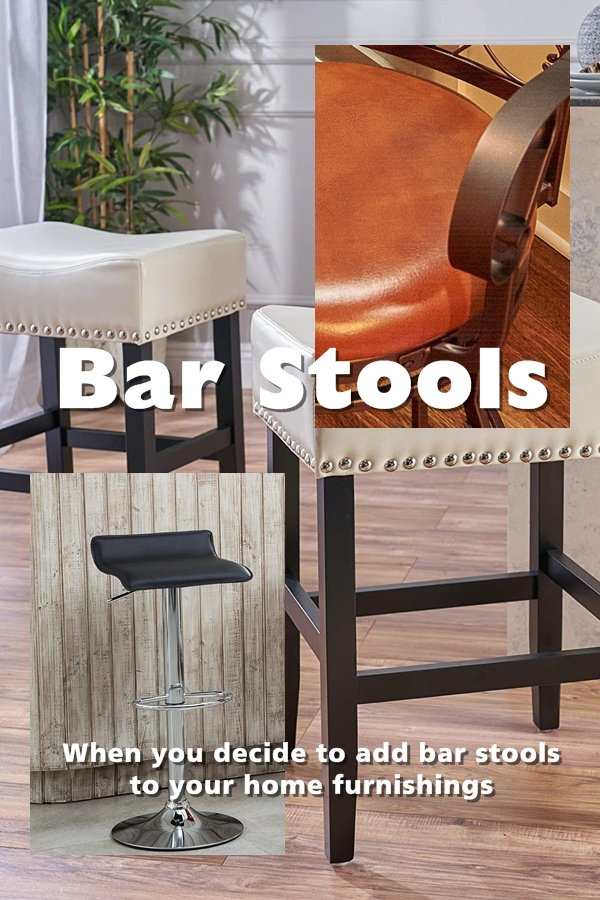 When You Decide To Add Bar Stools To Your Home Furnishings, Choosing The Style That Complements Your Home May Take More Than Simply Deciding That You Want Some Bar Stools.