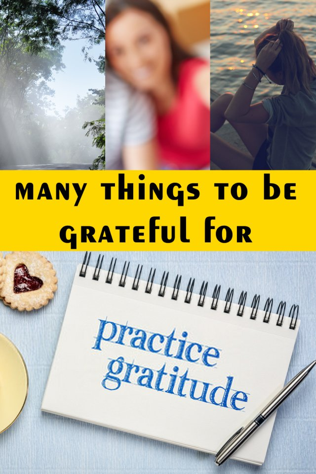While Training Yourself To Be Able To Recognize Those Many Things To Be Grateful For, You Will Stop Taking Things For Granted.